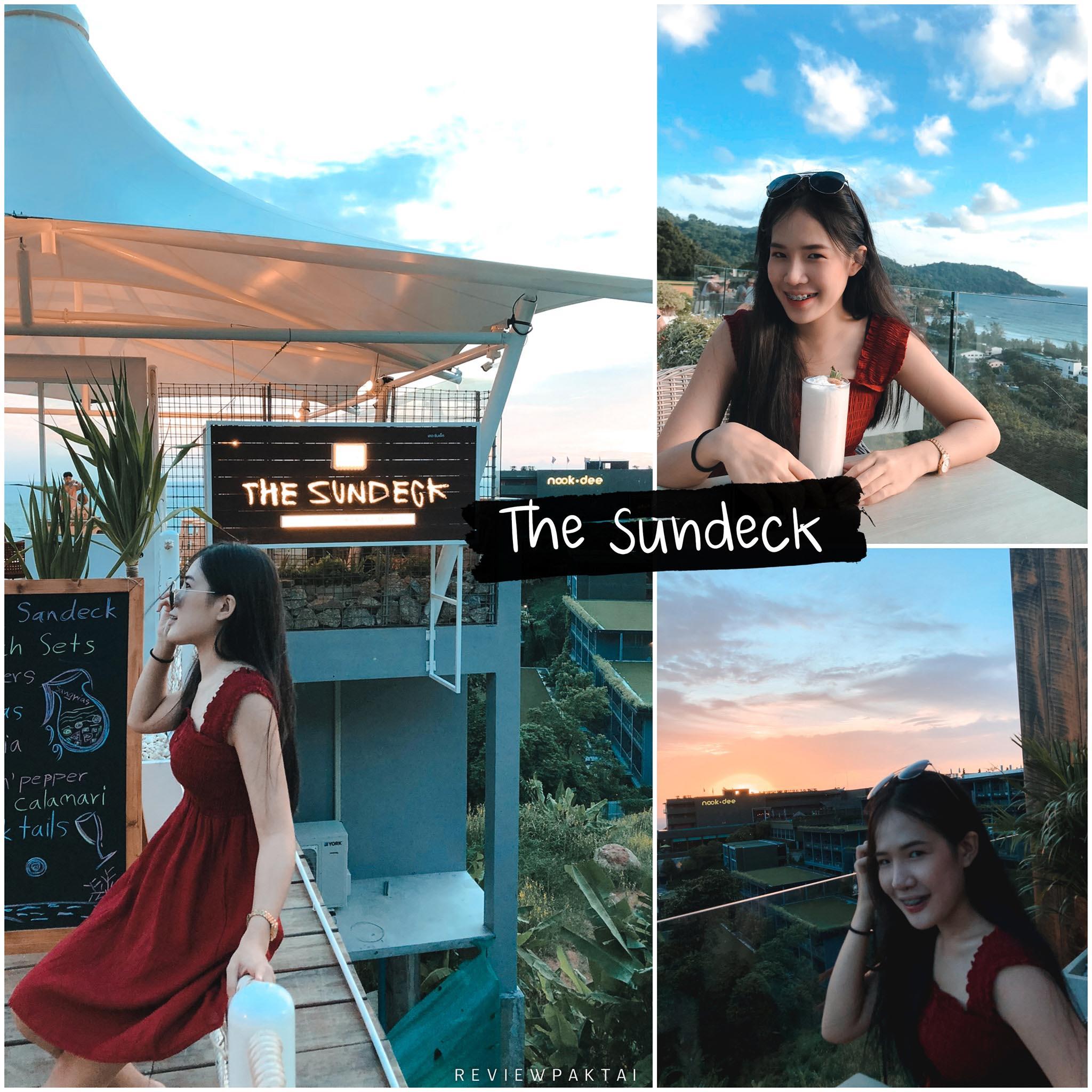 The-sundeck ภูเก็ต,คาเฟ่,ที่เที่ยว,ร้านกาแฟ,เด็ด,อร่อย,ต้องลอง