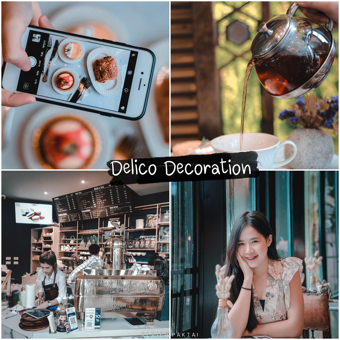 ร้าน Delico decoration coffee and dessert คาเฟ่-เบเกอรี่ ตกแต่งสไตล์ยุโรป มุมถ่ายรูปเยอะไปปักหมุดเช็คอินกัน