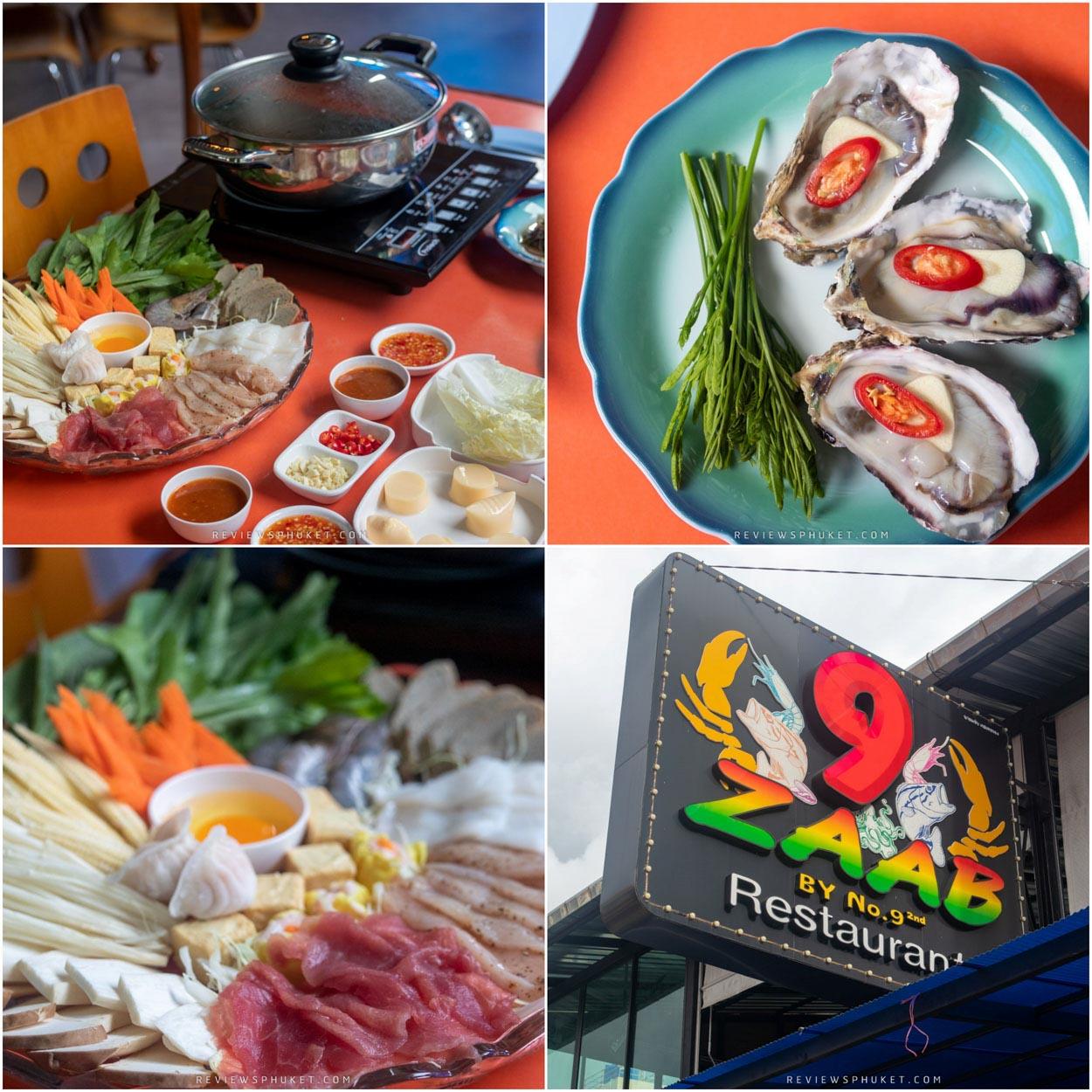 9 Zaab by no.9 ร้านเด็ดป่าตองภูเก็ต จุดเด่นของร้านคือมีความหลากหลาย ทั้งอาหารไทย ซีฟู๊ด ชาบู บุฟเฟ่ต์ก็มีครบหมด